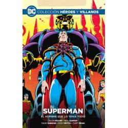 Colección Héroes y Villanos 22. Superman: El Hombre Que Lo Tenía Todo