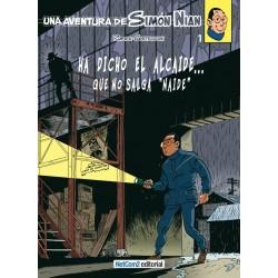Una Aventura de Simón Nian 1. Ha Dicho el Alcaide... Que No Salga 'Naide'