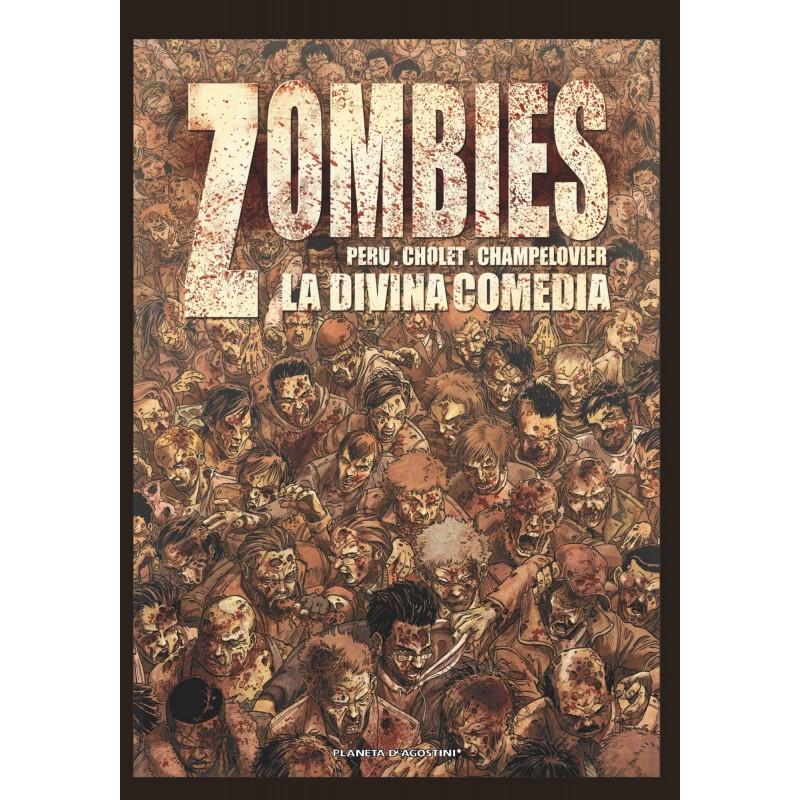 Zombie 1. La Divina Comedia