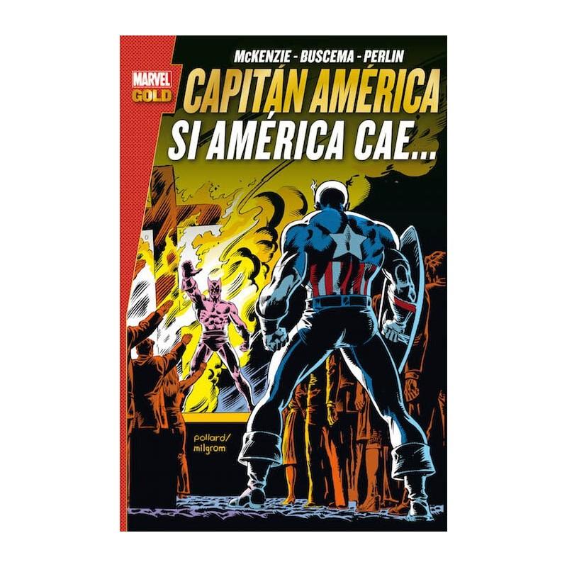 Capitán América. Si América Cae... Marvel Gold Panini Comics