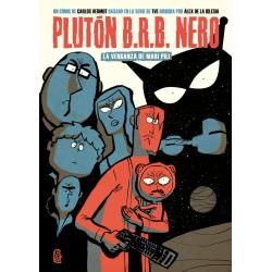 Plutón BRB Nero. La Venganza de Mari Pili