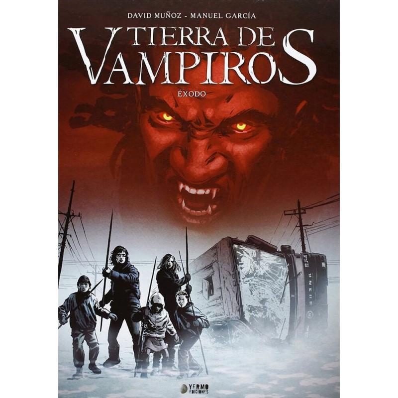 Tierra de Vampiros 1. Éxodo