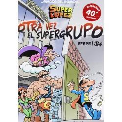 Magos del Humor 156. Superlópez. ¡Otra Vez El Supergrupo!