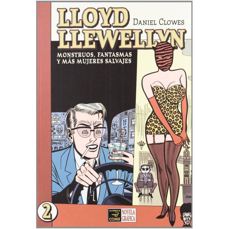 Lloyd Llewellyn 2. Monstruos, Fantasmas y Más Mujeres Salvajes