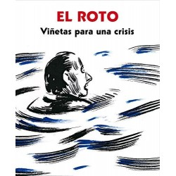Imagén: El Roto. Viñetas para una Crisis