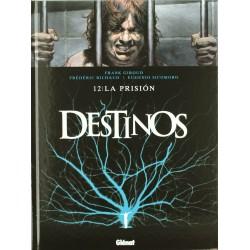 Destinos 12. La Prisión