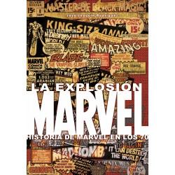 La Explosión Marvel. Historia de Marvel en los 70