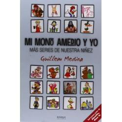 Mi Mono Amedio y Yo. Más Series de Nuestra Niñez
