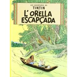 Tintín 6. L'Orella Escapçada (Català)