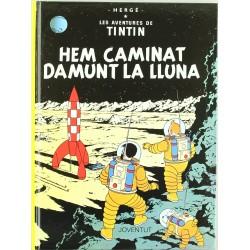 Tintín 17. Hem Caminat Damunt la Lluna (Català)