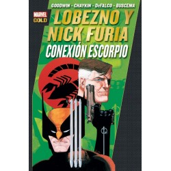 Lobezno y Nick Furia Conexión Escorpio Marvel Gold Panini Comics Howard Chaykin
