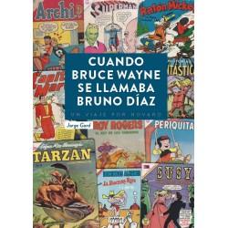 Comprar Cuando Bruce Wayne Se Llamaba Bruno Díaz Libro Diabolo Comic