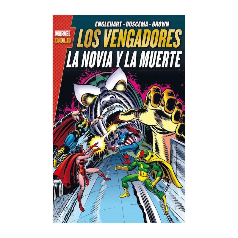 Los Vengadores. la novia y la muerte (Marvel Gold)