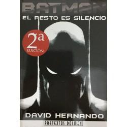 Libro Batman El Resto Es Silencio Dolmen David Hernando