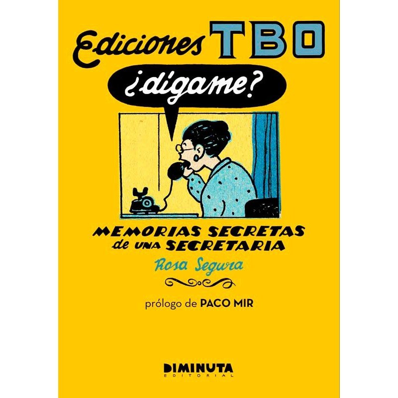 Ediciones TBO Dígame Libro Comic Editorial Diminuta Rosa Segura