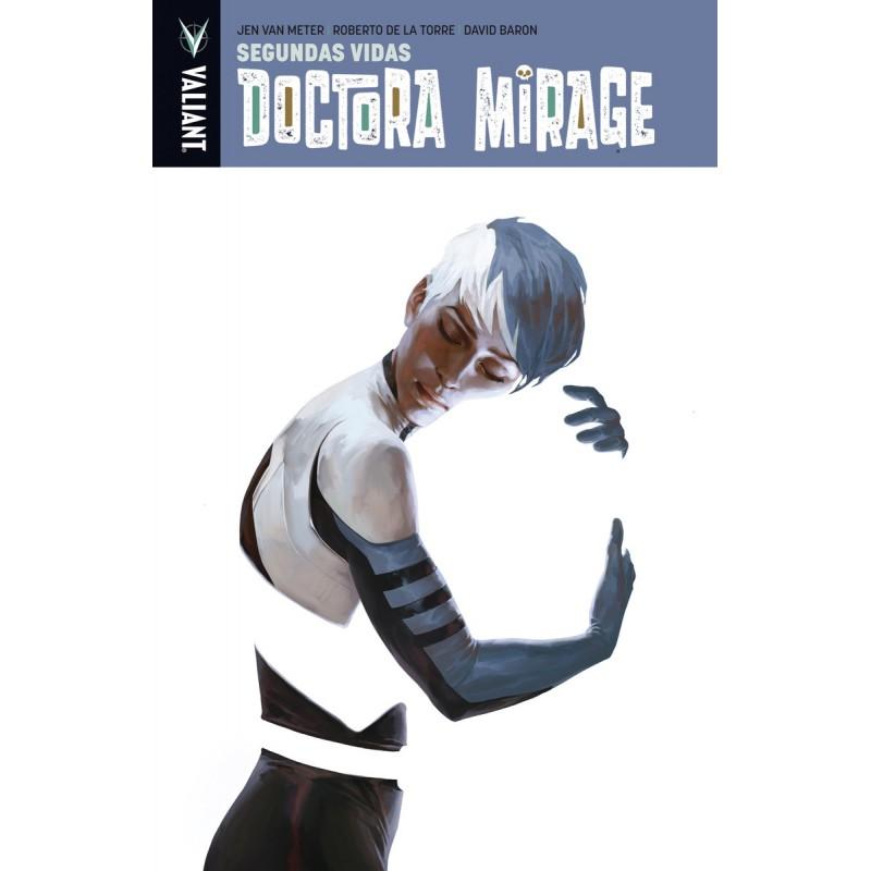 Doctora Mirage. Segundas Vidas