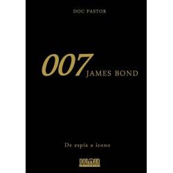 007. James Bond. De Espía a Icono