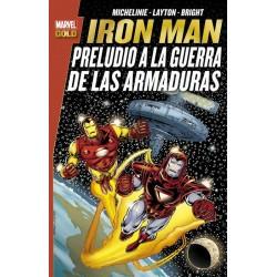 Iron Man. Preludio a la Guerra de las Armaduras (Marvel Gold)