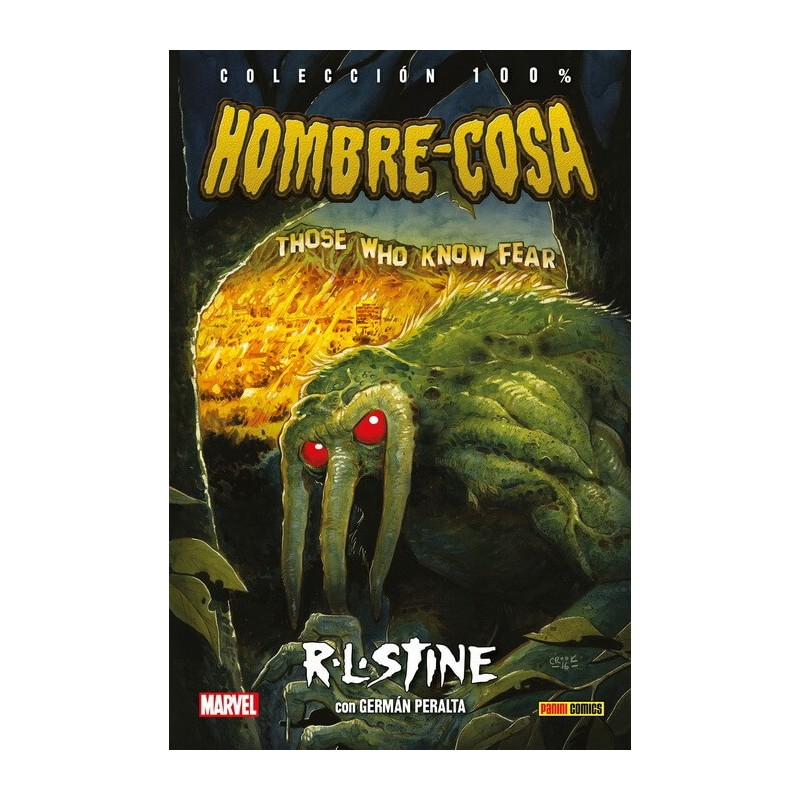 Hombre-Cosa de R.L. Stine (100% Marvel HC)
