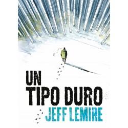 Un Tipo Duro Comic Astiberri Jeff Lemire