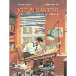 Joe Shuster Una historia a la sombra de Superman Dibbuks