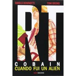 Kurt Cobain. Cuando Fui Un Alien