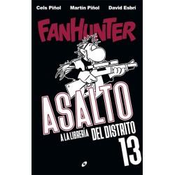 Fanhunter. Asalto a la Libreria del Distrito 13