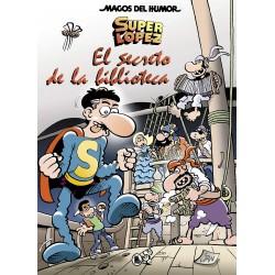 Magos del Humor 199. Superlópez. El Secreto de la Biblioteca