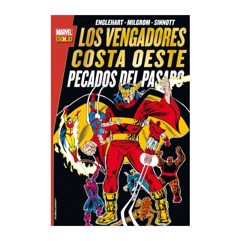 Los Vengadores Costa Oeste. Pecados del Pasado (Marvel Gold)