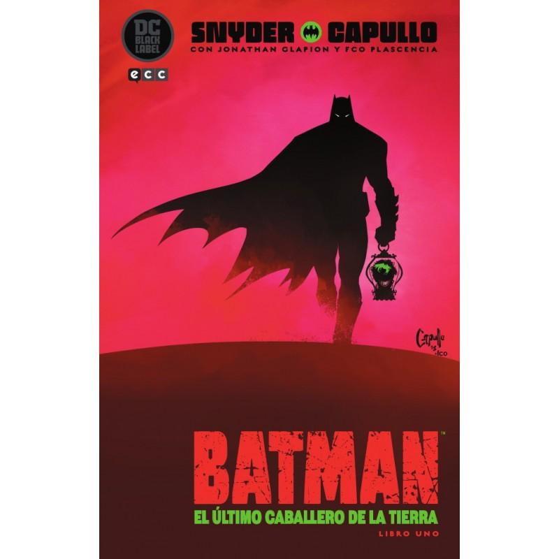 Batman. El Último Caballero de la Tierra. Libro Uno (Edición DC Black Label)