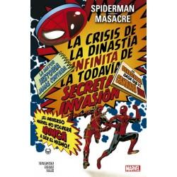 Spiderman / Masacre. La Crisis de la Dinastía Infinita de la Todavía Secreta Invasión (100% Marvel)