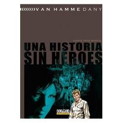 Una Historia sin Héroes. Veinte Años Después