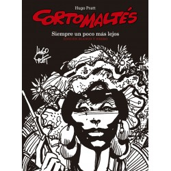 Corto Maltés. Siempre un Poco Más Lejos (Edición Especial BN)