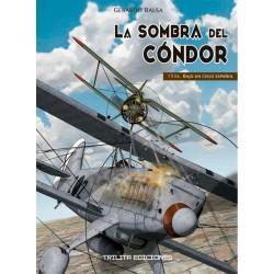 Comic La Sombra del Cóndor 1936 Bajo un Cielo Español Trilita