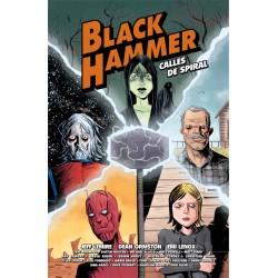 Black Hammer. Calles de Spiral Comic Astiberri