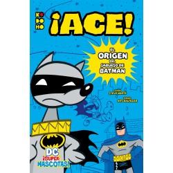 DC ¡Supermascotas!. ¡Ace!...