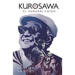 Kurosawa. El Samurái Caído