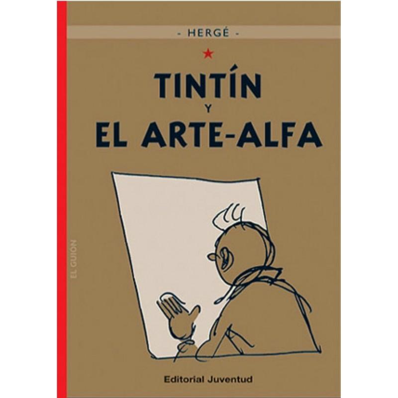 Tintín 24. Tintín y el Arte-Alfa