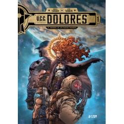 U.C.C. Dolores 01. El sendero de los nuevos pioneros
