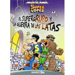 Superlopez. El Supergrupo y la Guerra de las Latas