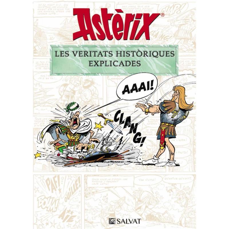 Asterix. Les Veritats Històriques Explicades (Català)