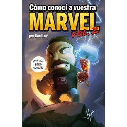 Cómo conocí a vuestra Marvel 2