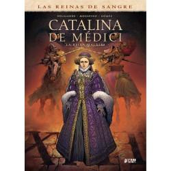 Catalina De Medici, La Reina Maldita