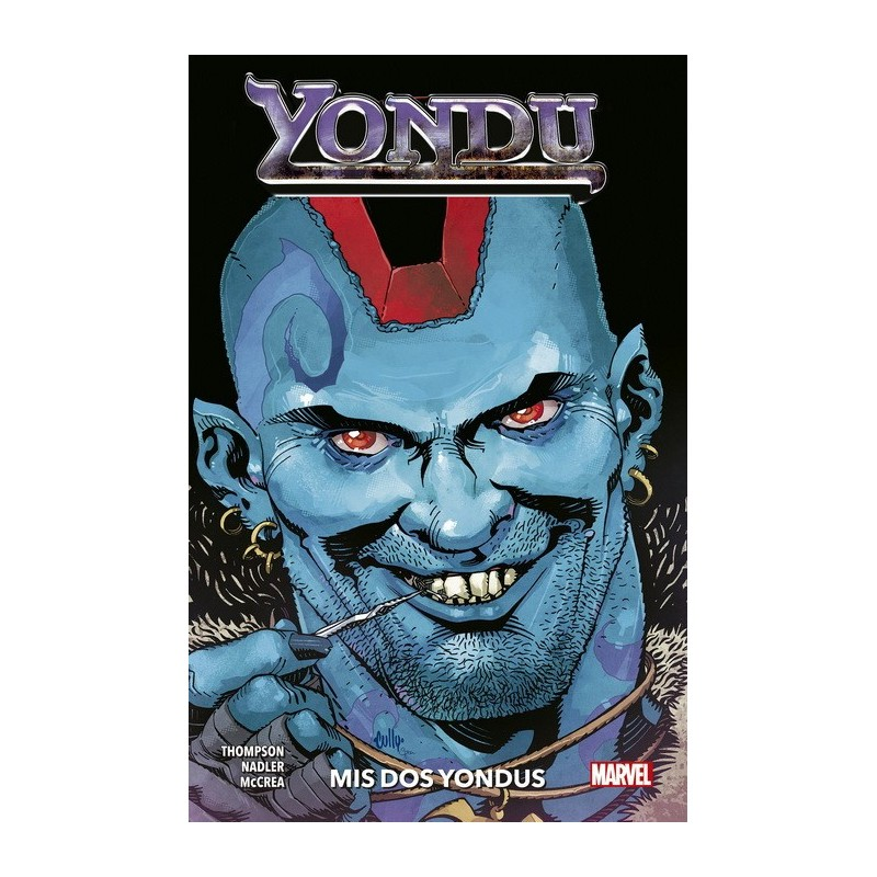 Yondu: Mis Dos Yondus (Héroes Marvel)