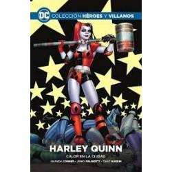 Harley Quinn:Calor en la Ciudad. Colección Héroes Y Villanos 2
