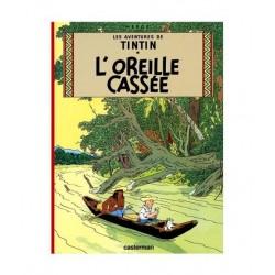 Tintin L´oreille Casée. En francés