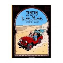 Tintin Au Pays De L´Or Noir. En Francés.