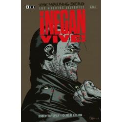 The Walking Dead. Los Muertos Vivientes : ¡Negan Vive!