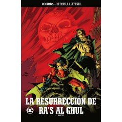 Batman, La Leyenda 45. La Resurrección de Ra´s Al Ghul 2