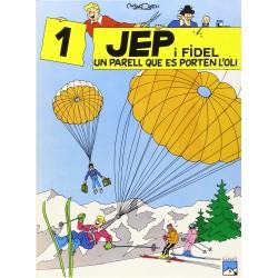 Jep i Fidel 1. Un Parell Que Es Porten L´Oli